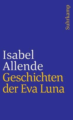Geschichten der Eva Luna von Allende,  Isabel, Kolanoske,  Lieselotte