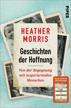 Geschichten der Hoffnung von Morris,  Heather
