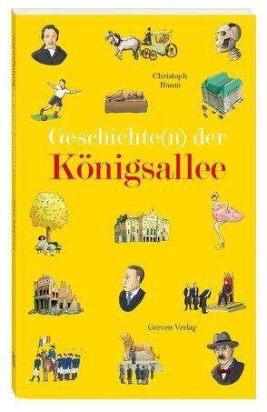 Geschichte(n) der Königsallee von Baum,  Christoph