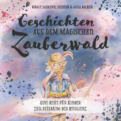 Geschichten der magischen Zauberwälder von Bacher,  Anna, Jankovic-Steiner,  Birgit