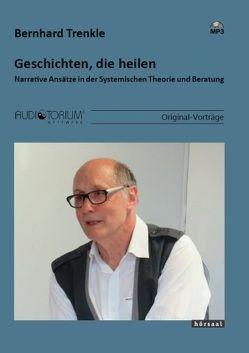 Geschichten, die heilen von Trenkle,  Bernhard
