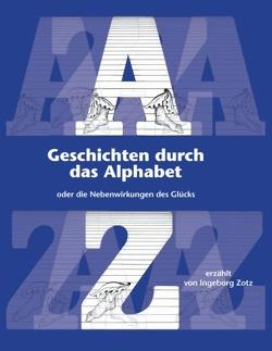 Geschichten durch das Alphabet von Zotz,  Ingeborg