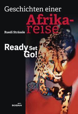 Geschichten einer Afrikareise von Strässle,  Ruedi