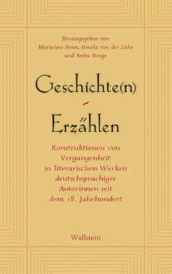 Geschichte(n) – Erzählen von Henn,  Marianne, Lühe,  Irmela von der, Runge,  Anita