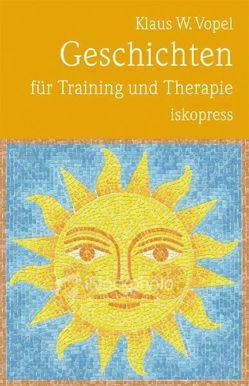 Geschichten für Training und Therapie von Vopel,  Klaus W