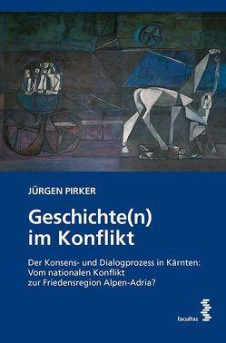 Geschichte(n) im Konflikt von Pirker,  Jürgen