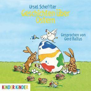 Geschichten über Ostern von Baltus,  Gerd, Scheffler,  Ursel