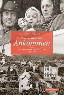 Geschichten vom Ankommen von Axelsson,  Gundula