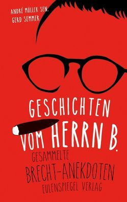 Geschichten vom Herrn B. von Müller sen.,  André, Semmer,  Gerd
