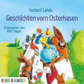 Geschichten vom Osterhasen von Landa,  Norbert, Nagel,  Rolf
