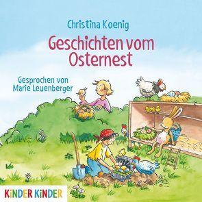 Geschichten vom Osternest von Koenig,  Christina, Leuenberger,  Marie