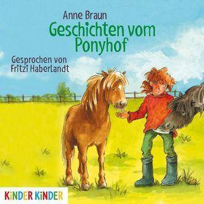 Geschichten vom Ponyhof von Braun,  Anne, Haberlandt,  Fritzi