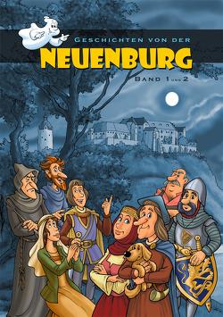 Geschichten von der Neuenburg, Band 1 & 2 von Albers,  Ulrike, Matthes,  Rene, Peukert,  Jörg, Saurer,  Johannes