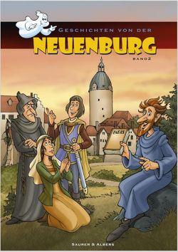 Geschichten von der Neuenburg, Band 2 von Albers,  Ulrike, Matthes,  Rene, Peukert,  Jörg, Saurer,  Johannes