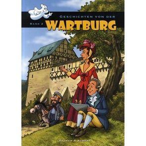 Geschichten von der Wartburg – Band 2 von Albers,  Ulrike, Saurer,  Johannes