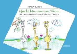 Geschichten von der Weide von Quirein,  Nadja, Quirein,  Sonja