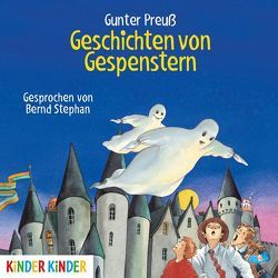Geschichten von Gespenstern von Preuß,  Gunter, Stephan,  Bernd