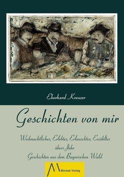 Geschichten von mir von Kreuzer,  Eberhard