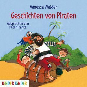 Geschichten von Piraten von Franke,  Peter, Walder,  Vanessa