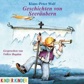 Geschichten von Seeräubern von Bogdan,  Volker, Wolf,  Klaus-Peter