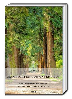 GESCHICHTEN VON UNTERWEGS von Greshake,  Gisbert