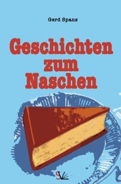 Geschichten zum Naschen von Spans,  Gerd