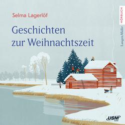 Geschichten zur Weihnachtszeit von Lagerloef,  Selma