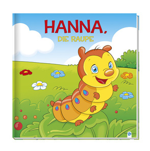 Geschichtenbuch – Hanna, die Raupe