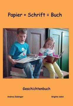 Geschichtenbuch von Kindern für Kinder geschrieben von Ravelsbach,  Volksschule