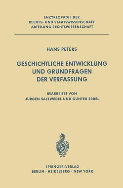 Geschichtliche Entwicklung und Grundfragen der Verfassung von Erbel,  G., Peters,  H., Salzwedel,  J.