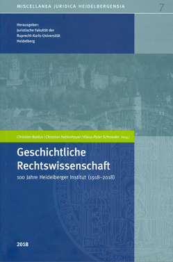 Geschichtliche Rechtswissenschaft von Juristische Fakultät Heidelberg