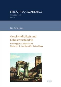 Geschichtlichkeit und Lebensverständnis von Kerkmann,  Jan