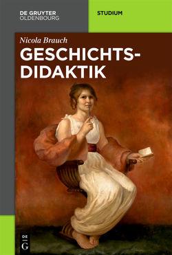Geschichtsdidaktik von Brauch,  Nicola