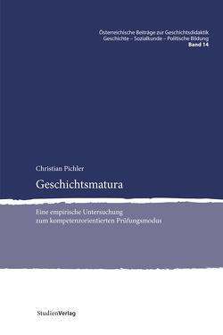 Geschichtsmatura von Pichler,  Christian