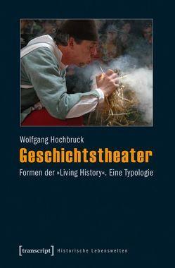 Geschichtstheater von Hochbruck,  Wolfgang