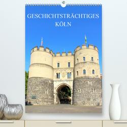 Geschichtsträchtiges Köln (Premium, hochwertiger DIN A2 Wandkalender 2020, Kunstdruck in Hochglanz) von Stock,  pixs:sell@Adobe