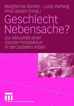 Geschlecht Nebensache? von Hartwig,  Luise, Jansen,  Irma, Zander,  Margherita