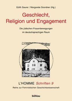 Geschlecht, Religion und Engagement von Grandner,  Margarete Maria, Saurer,  Edith