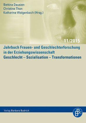 Geschlecht – Sozialisation – Transformationen von Dausien,  Bettina, Thon,  Christine, Walgenbach,  Katharina