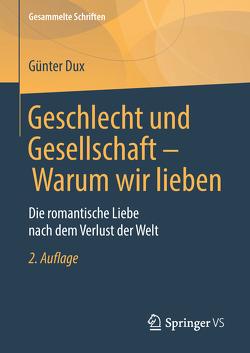Geschlecht und Gesellschaft – Warum wir lieben von Dux,  Günter