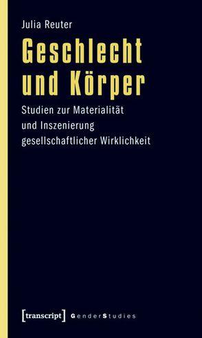 Geschlecht und Körper von Reuter,  Julia