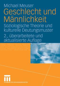 Geschlecht und Männlichkeit von Meuser,  Michael