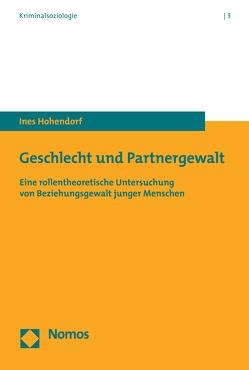 Geschlecht und Partnergewalt von Hohendorf,  Ines