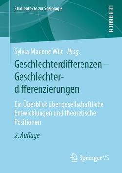 Geschlechterdifferenzen – Geschlechterdifferenzierungen von Wilz,  Sylvia Marlene