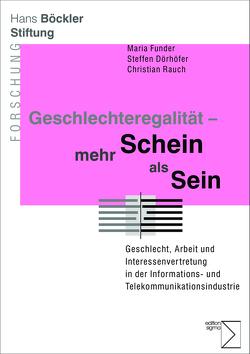 Geschlechteregalität – mehr Schein als Sein von Dörhöfer,  Steffen, Funder,  Maria, Rauch,  Christian