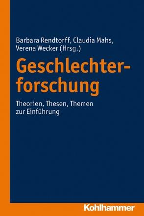 Geschlechterforschung von Mahs,  Claudia, Rendtorff,  Barbara, Wecker,  Verena