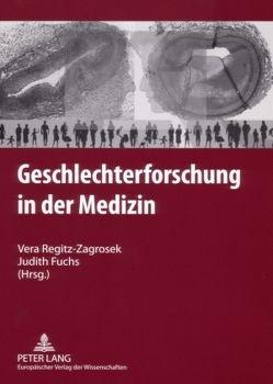 Geschlechterforschung in der Medizin von Fuchs,  Judith, Regitz-Zagrosek,  Vera