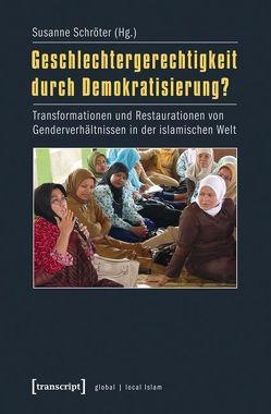 Geschlechtergerechtigkeit durch Demokratisierung? von Schröter,  Susanne