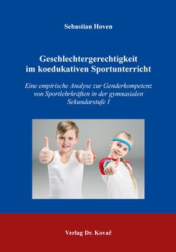 Geschlechtergerechtigkeit im koedukativen Sportunterricht von Hoven,  Sebastian