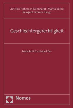 Geschlechtergerechtigkeit von Hohmann-Dennhardt,  Christine, Körner,  Marita, Zimmer,  Reingard